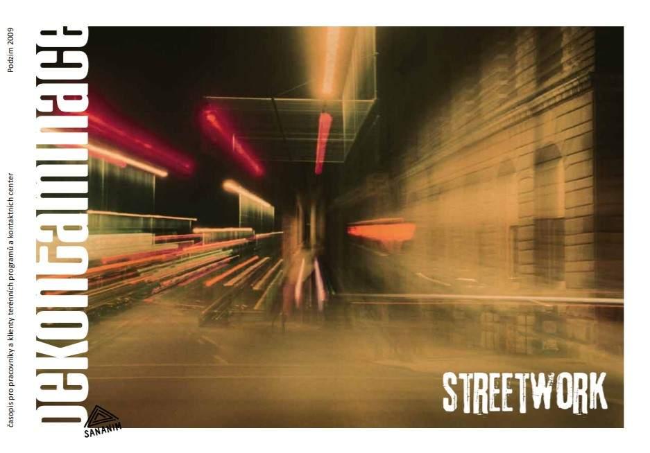 Dekontaminace III/2009 - Streetwork