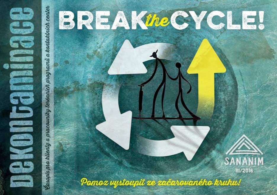 Dekontaminace III/2016 - Break the cycle