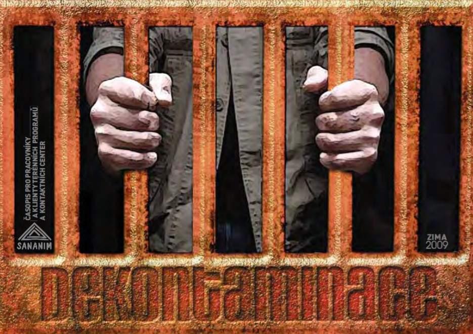 Dekontaminace IV/2009 - Vězení