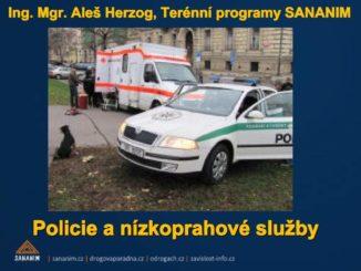 Prezentace na téma Policie a nízkoprahové služby Aleše Herzoga z konference New drug horizon Prague 2014