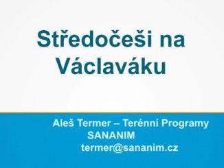 Prezentace Aleše Termera Středočeši na Václaváku ze Středočeské AT Konference 2019